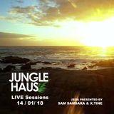 Jungle Haus LIVE sessions 14_01_18 (B2B) presented by Sam Samsara & X.Tine.m4a