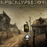 DEATH ROCK RADIO PRESENTS - APOCALPSE 2018 - BEST BANDS OF 2017