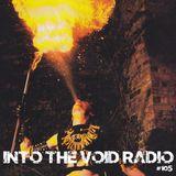 Into The Void Radio #105