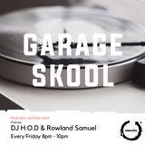 H Presents Garage Skool (18/05)