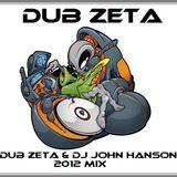 DubZeta & Dj John Hanson - Dubstep 2012