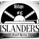 Likkle Island Selection #6 by Islanders /Avril 2018