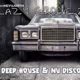 Lazy Groove 2 - Deep House & Nu Disco  (November 2015)