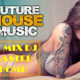 FUTURE HOUSE MUSIC 2015 BY DJ MASTER BOMB