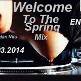 Dj Bogdan Nitu-Welcome To The Spring (19.03.2014)
