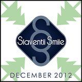 Slaventii Smile - December 2012