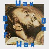 Wax on Wax Off - Eyes
