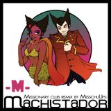 M - Machistador (Missionary club remix by MisschuUps)