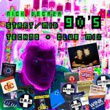 Start mid 90's TECHNO & Club mix