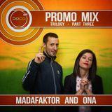 Sofa Kru Promo Mix - Trilogy • part Three • Madafaktor & Ona