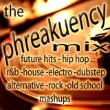 Phreakuency Mix #18 [radio.djphreakuency.com]