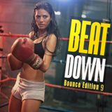 BeatDown_ Bounce Edition, Vol. 9