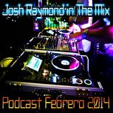 Podcast By Txoky aka Josh Raymond Febrero 2014