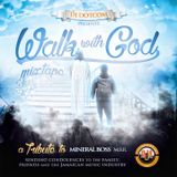 DJ DOTCOM_PRESENTS_WALK WITH GOD MIXTAPE (A TRIBUTE TO MINERAL BOSS MBR)