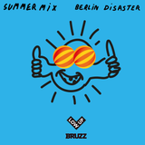 Berlin Disaster Summer Mix 17