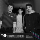 2018-03-30 - Ross From Friends - Live @ Maida Vale (Residency, BBC Radio 1)