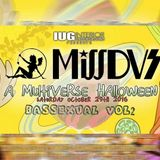 MissDVS - Bassexual Vol 2 - Multiverse Halloween 2016