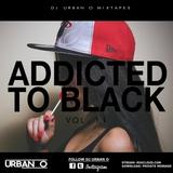 DJ Urban O - Addicted To Black Vol. 11 (2015)