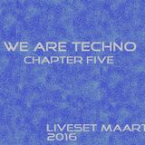 We are techno ( chapter five)