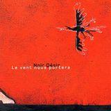 Noir Desir - Le Vent Nous Portera (Matteo Giovani Extended Mix)