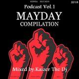 Newra Records Podcast-Mayday Edition 2018 mixed by Kaizer The Dj