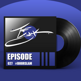Episode 027 :: #DOORSLAM
