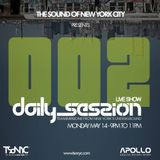 Daily Session EP002 on TSoNYC by DJ Monchan