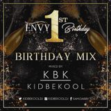 KBK | Envy 1st Birthday Mixtape.