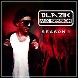 DJ Blazik Mix Session S01E01