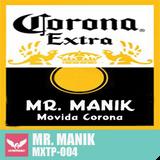MXTP004 - Mr. Manik - Movida Corona