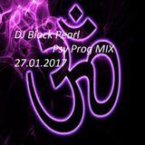 DJ Black Pearl Psy Prog MIX 27.01.2017