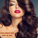 Dj Dani & Franco Rana : Duet in Soulful