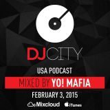 YO! MAFIA - DJcity Podcast - Feb. 3, 2015