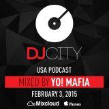 YO! MAFIA - DJcity Podcast - Feb. 3, 2015
