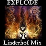 EXPLODE - Linderhof Mix