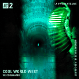 Cool World West w/ Coolwater - 22nd January 2018