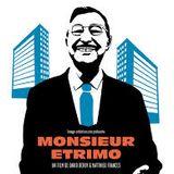 Histoire de Savoir : Monsieur Etrimo