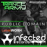 Trance Army pres. Public Domain (Exclusive Guest Mix | Podcast Session #072)