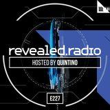 Revealed Radio 227 - Quintino
