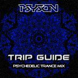 Trip Guide (PsyTrance-Mix)