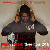 LUKAN ONLINE 30 MINUTE MIX - November 2017