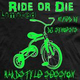 Ride Or Die (Limited) - The Hardstyle Session (Mixed by DJ Synopsis)