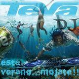 DJ TEVA in session Remixes comerciales Verano 2017.
