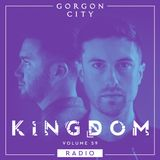 Gorgon City KINGDOM Radio 059 - Live From Prince Charles Club, Berlin