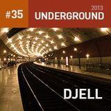 Underground 35 Mixed DjEll