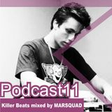 Killer Beats Podcast 011 mixed by Marsquad aka Marcio M.