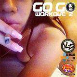 GO-GO WORKOUT 2