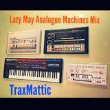 LazyMayAnalogueMachinesMix
