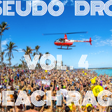 Pseudo Drop Vol. 4 (Beach Rage)