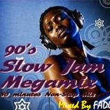 90'z SlOw jaMz (MeGaMix)